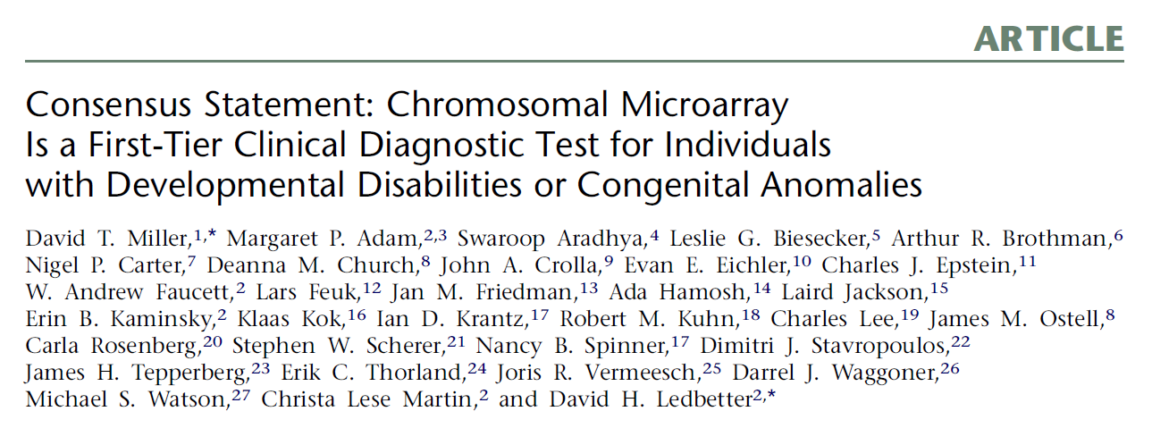 Il microarray rimpiazza il cariotipo come primo test nel RM\ACM ASD AJHG 2010: The International Standard Cytogenomic Array Consortium Available evidence strongly supports the use of CMA in place of