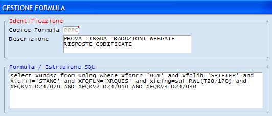 select xundsc from unlng where xfqnrr='001' and xfqlib='spifiep' and xfqfil='stans' and XFQFLN='XRQUES' and xfqlng=suf_rwl(t20/170) and XFQKV1=D05/010 AND XFQKV2=D24/010 Per il reperimento della