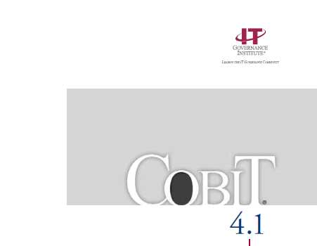 COBIT Control Objectives for Information and related Technology http://www.