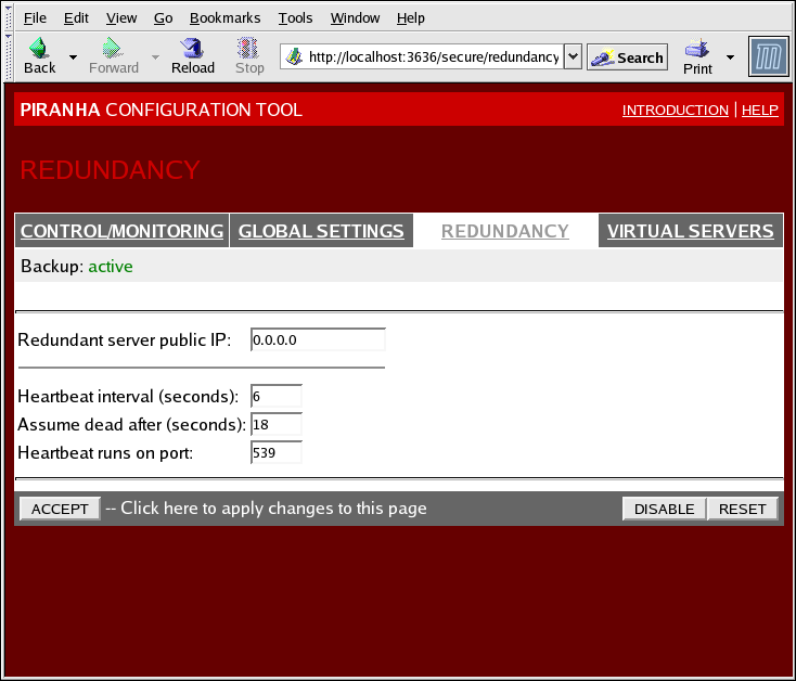 "Red Hat Enterprise Linux 5 Virtual Server Administration Nota Bene The first time you visit this screen, it displays an ""inactive"" Backup status and an ENABLE button."