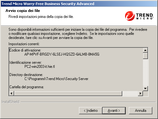 Trend Micro Worry-Free Business Security 6.0 - Guida all'installazione Parte 4: procedura di installazione FIGURA 3-22. Schermata Avvio copia dei file 1. Fare clic su Avanti.