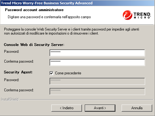 Guida all'installazione e all'aggiornamento di Worry-Free Business Security Password account amministratore Specificare password diverse per la console Web di Security Server e per il Security Agent.