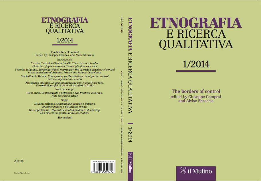 About Our Journal Edited by Andrea Mubi Brighenti, Giolo Fele, Domenico Perrotta & Isacco Turina Published by il Mulino on a four-monthly basis, Etnografia e ricerca qualitativa / Ethnography and