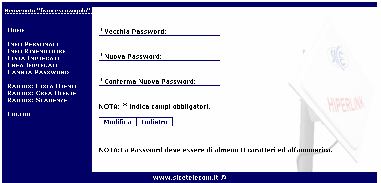 FUNZIONAMENTO INTERFACCIA HIPERLINK MANAGEMENT SUITE Una volta autenticati, la prima cosa da fare è cambiare la password di