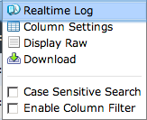 Log View Log View Real Time log view Customizable column settings with filter Case sensitive search Display raw logs