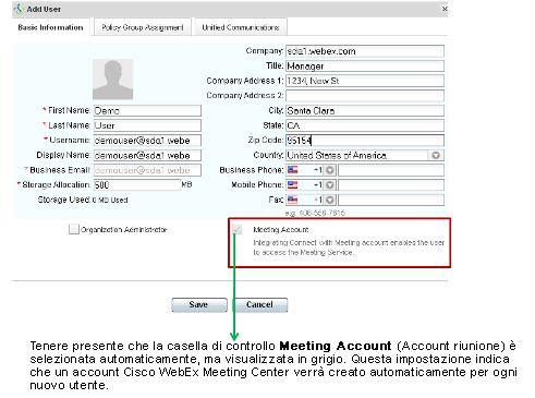 Capitolo 3: Scheda Configurazione 8 Verificare che l'opzione Automatically enable Meeting account when creating a new user (Abilita automaticamente account Meeting quando si crea un nuovo utente) sia