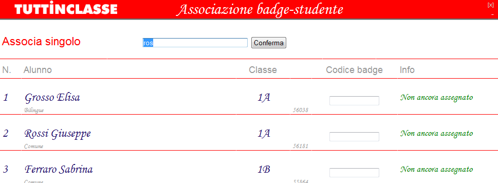 5.2 Associazione dei Badge agli Alunni Funzione richiamabile da: Applicazione Web menu Badge TIC Client: menu Cruscotto Web / Menu / Badge Presupposti / requisiti Lettore RFID (es. Totem) Badge RFID.