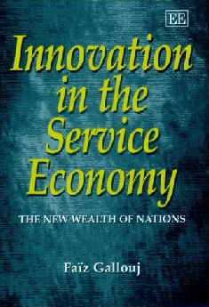 Innovation and Services modern economies are both service economies and economies of innovation.