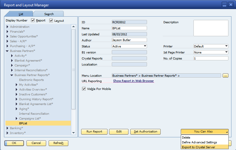 SAP Crystal Reports 2011 & Integrazione SAP Crystal Reports Server 2011 Miglioramenti: Visibilità reports and layouts disegnati con SAP Crystal Reports 2011 Modifica di reports o layouts creati in