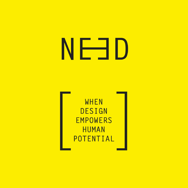 NEED, When Design Empowers Human Potential Bio e progetti Teresa van Dongen+Lynn Schammel+Johanna Schmeer+Julia Plevin and Lucy Knops+Jhpiego and Johns Hopkins University s Center+Lara Hanlon+Giacomo