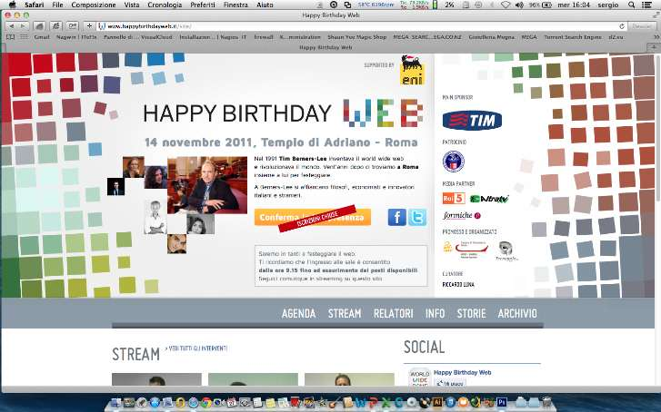Case History Happy Birthday Web 2011 Happy Birthday Web 2011 Roma Descrizione: Trasmissione in streaming live dal Tempio di