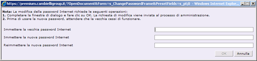 Seguire la procedura di cambio password La procedura di cambio password è utilizzabile solo se ci ci trova in modalità HTTPS protetta Cliccare per avviare la procedura di cambio password Iserire la