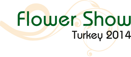 Istanbul Fair Center FLOWER SHOW TURKEY / EURASIA PLANT FAIR 27-30 November 2014 17.