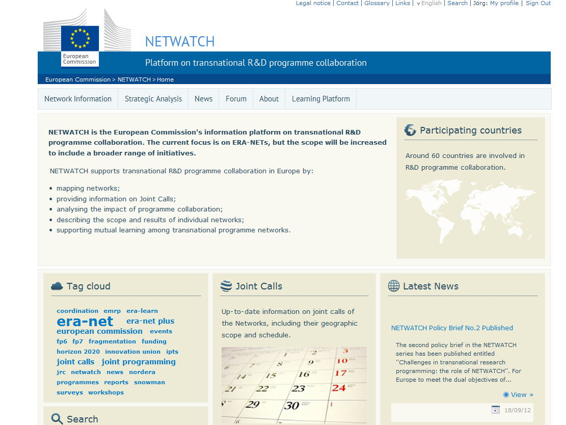 Supporting initiatives NETWATCH Information System Central information platform for transnational R&D programme cooperation & analytical tools ERA-NET Learning Platform and ERA-LEARN Aligning