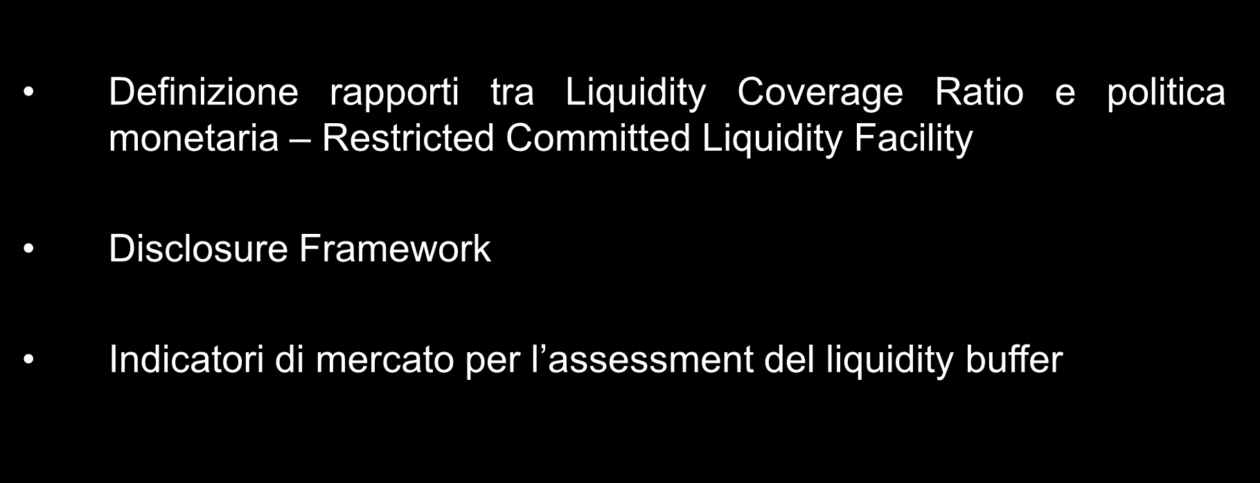 Liquidity Coverage Ratio.