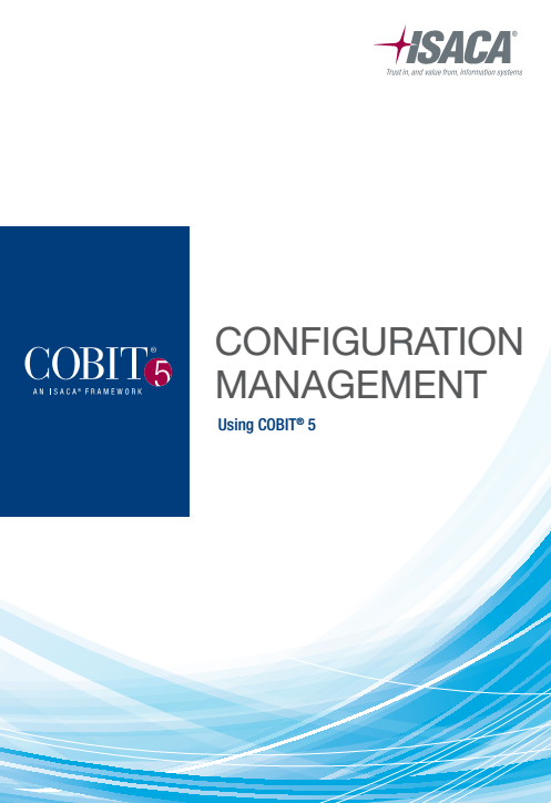 Configuration Management using COBIT 5 The purpose of this publication is to help enterprises create a homogenous view of CM and implement a sustainable process.
