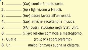 Fate Ora: Fill in with the correct possessive adjective. **Use article if needed!! the correct form of TUO **don't forget an article if needed!! 1. Dov'é tuo fratello? 2.