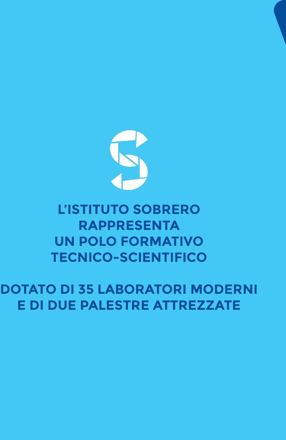 TECNICO-SCIENTIFICO DOTATO DI 35