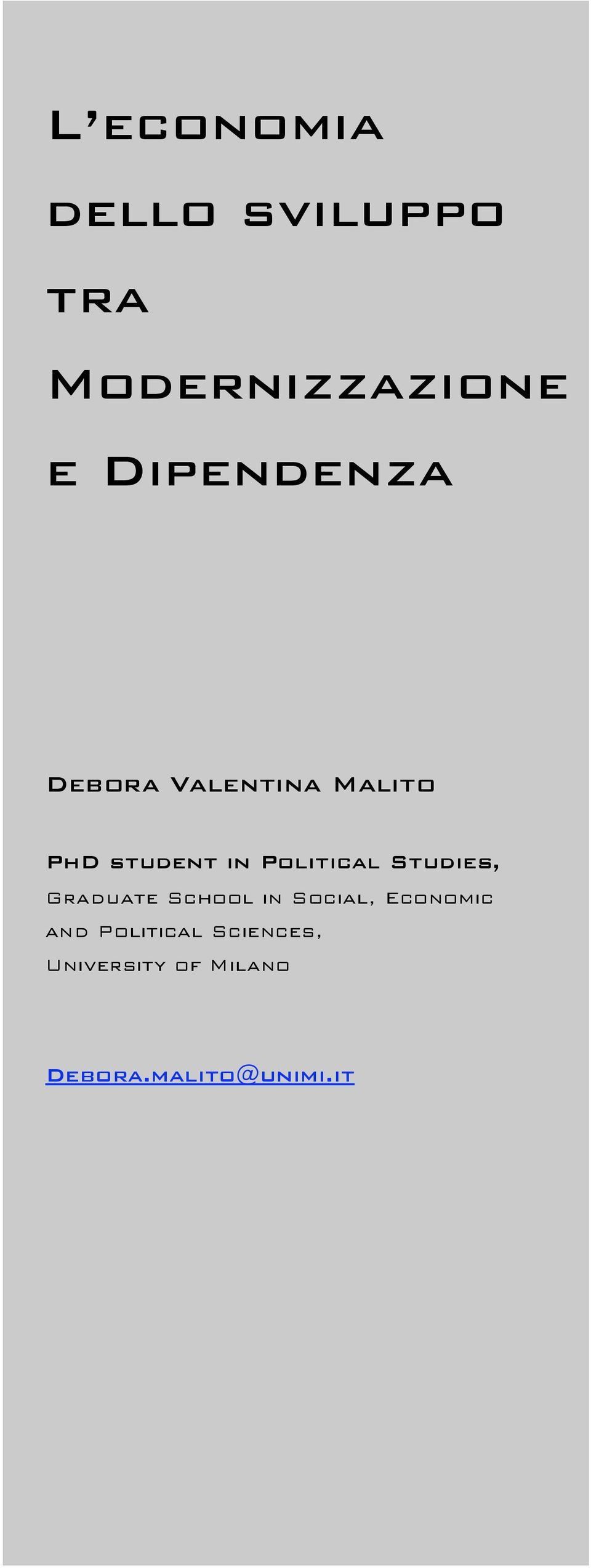 Political Studies, Graduate School in Social, Economic