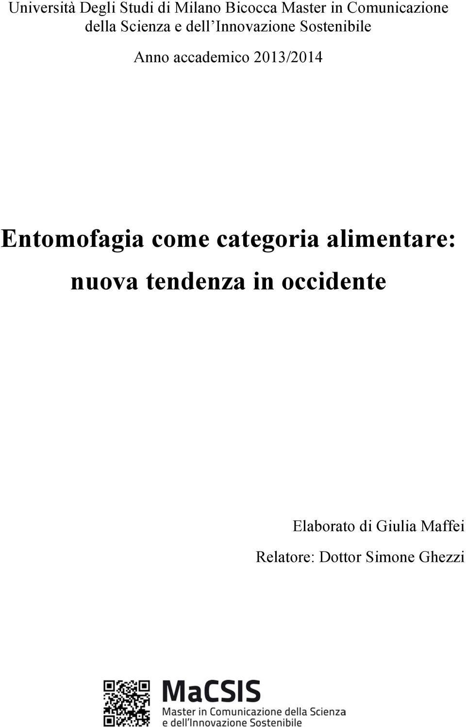 2013/2014 Entomofagia come categoria alimentare: nuova tendenza