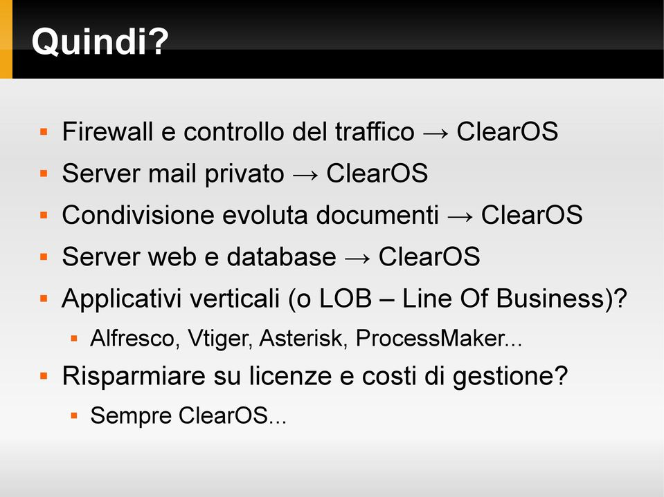 Condivisione evoluta documenti ClearOS Server web e database ClearOS
