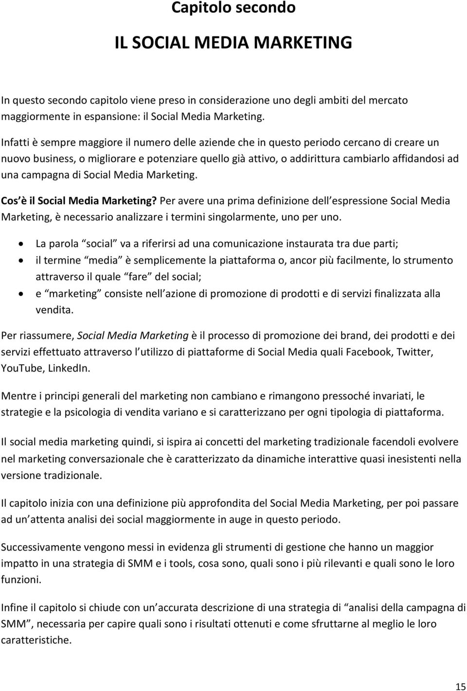 campagna di Social Media Marketing. Cos è il Social Media Marketing?