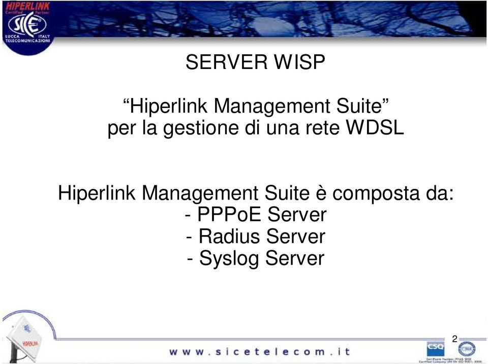 Hiperlink Management Suite è composta