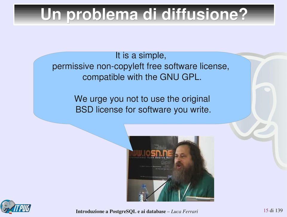 software license, compatible with the GNU GPL.
