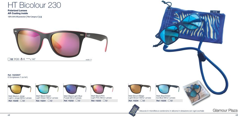 15231 52 Matt Black/Light Blue Purple Mirror Lenses Ref. 15232 52 Matt Black/Pink Light Pink Mirror Lenses Ref.