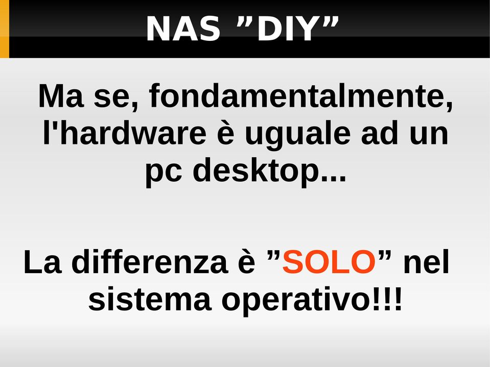 è uguale ad un pc desktop.