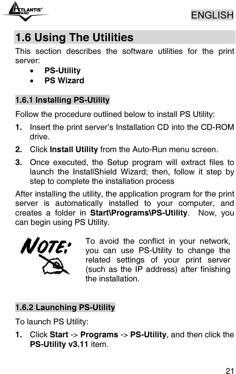 Once executed, the Setup program will extract files to launch the InstallShield Wizard; then, follow it step by step to complete the installation process After installing the utility, the application