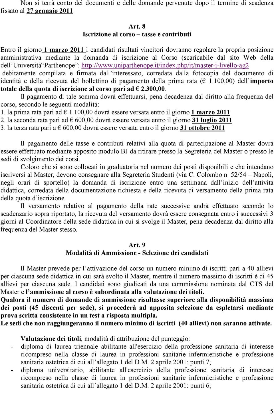 (scaricabile dal sito Web della dell Università Parthenope : http://www.uniparthenope.it/index.