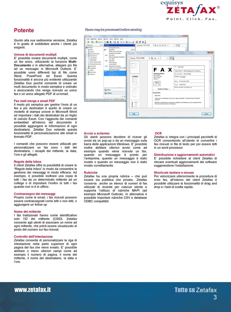 Outlook. E possibile unire differenti tipi di file come Word, PowePoint ed Excel.
