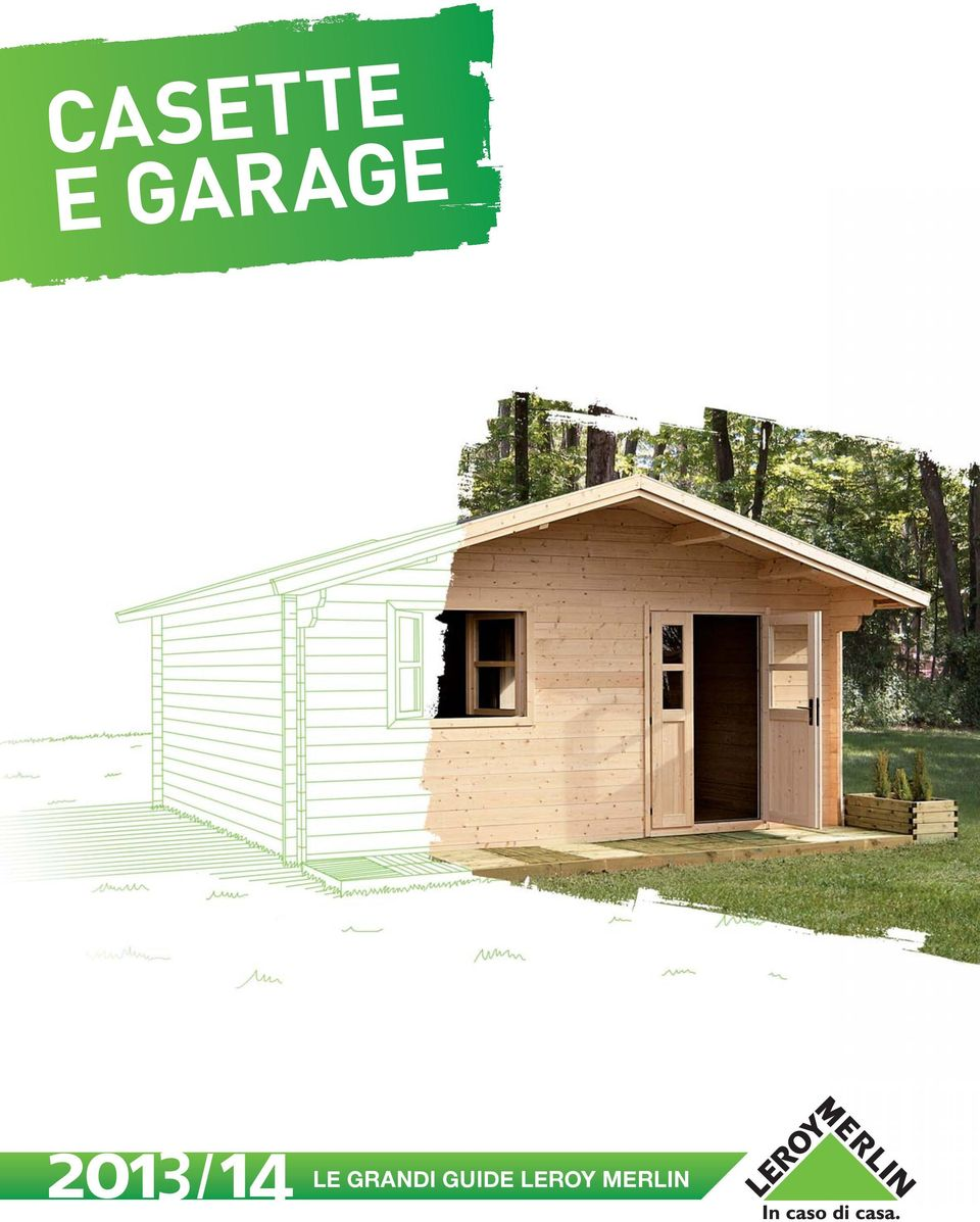 Casette e garage le grandi guide leroy merlin pdf for Casette in legno leroy merlin