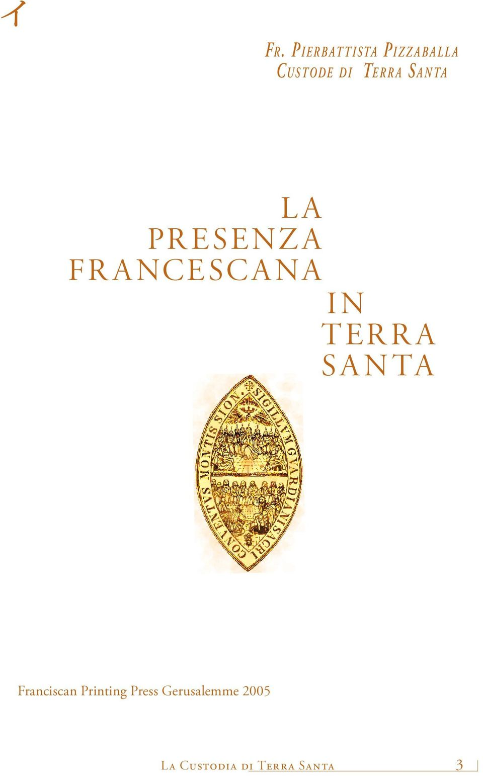 TERRA SANTA Franciscan Printing Press