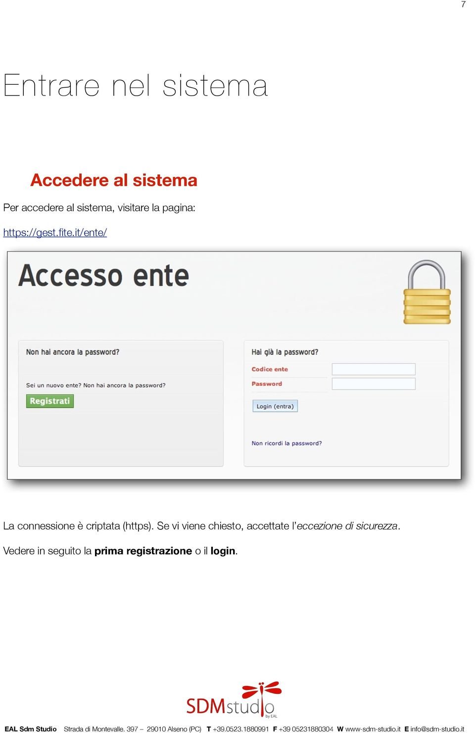it/ente/ La connessione è criptata (https).