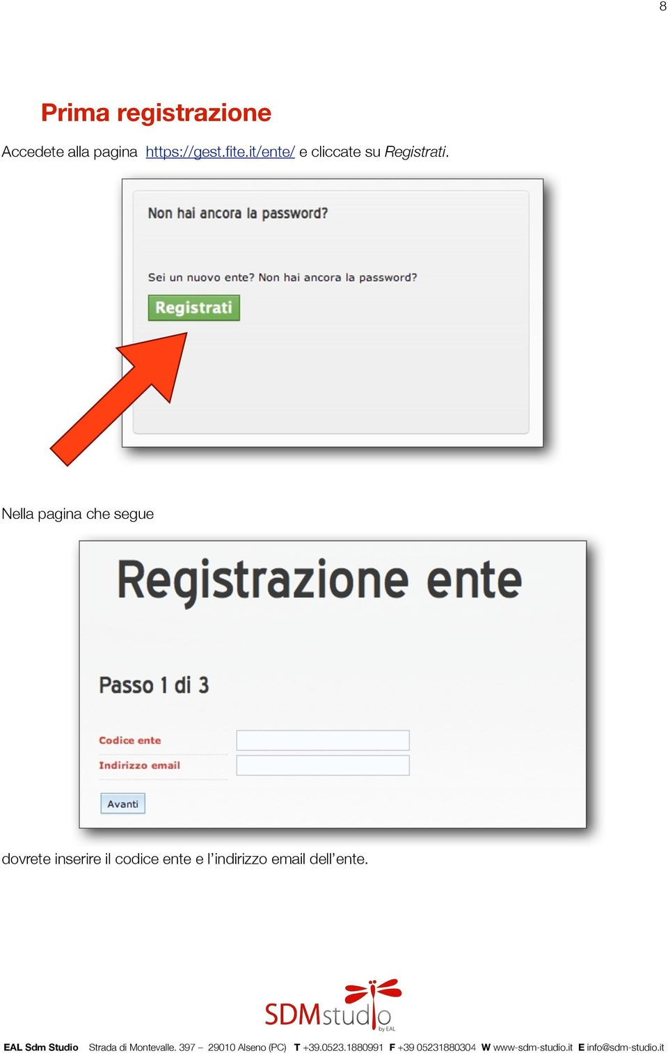 it/ente/ e cliccate su Registrati.