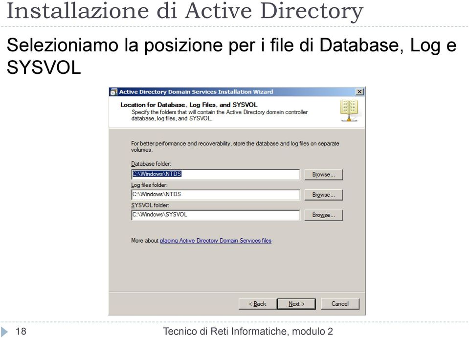 file di Database, Log e SYSVOL 18