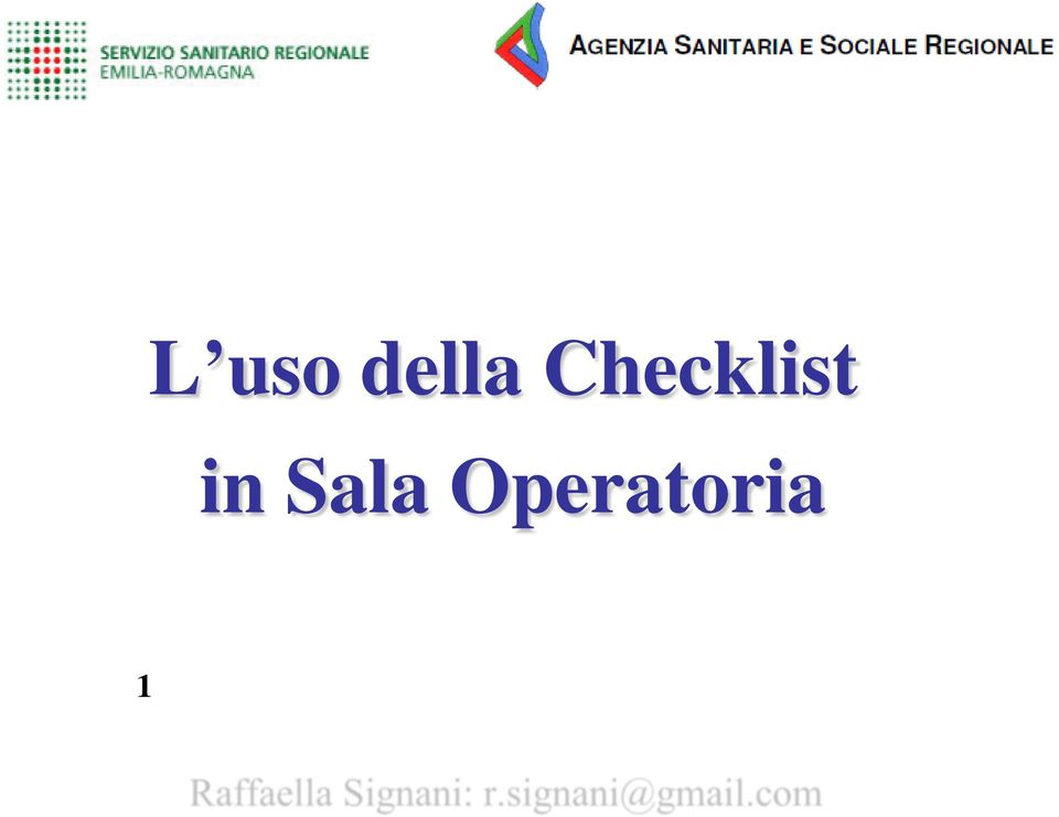Checklist in Sala Operatoria 1 Congresso per