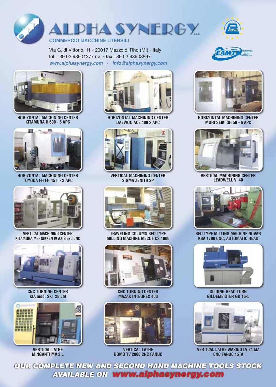 - 2 APC VERTICAL MACHINING CENTER SIGMA ZENITH 2P VERTICAL MACHINING CENTER LEADWELL V 40 VERTICAL MACHINING CENTER KITAMURA M3- NIKKEN IV AXIS 320 CNC TRAVELING COLUMN BED TYPE MILLING MACHINE MECOF
