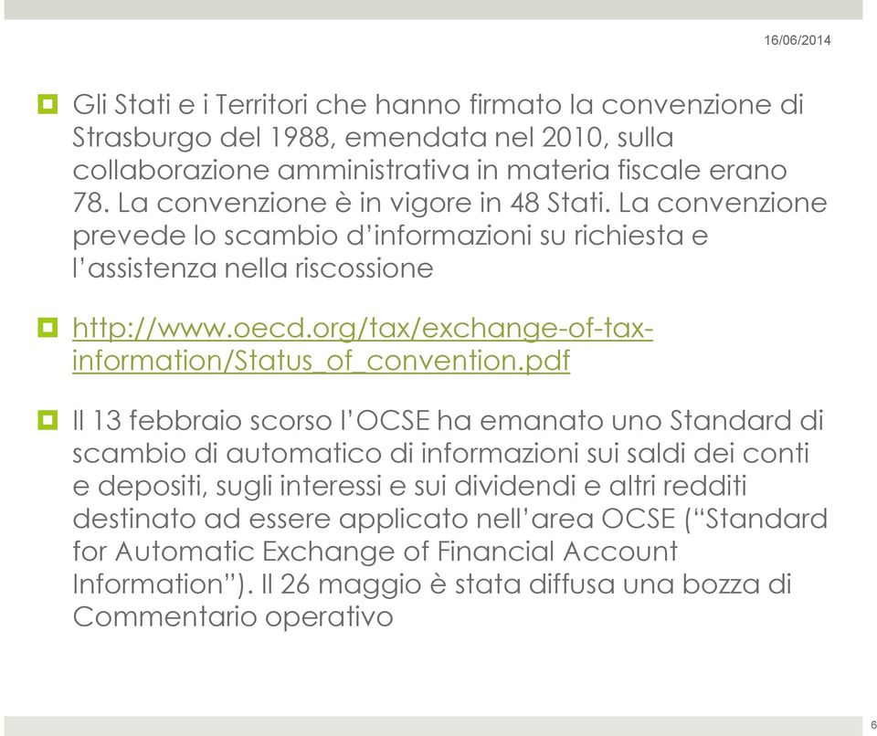 org/tax/exchangeoftaxinformation/status_of_convention.