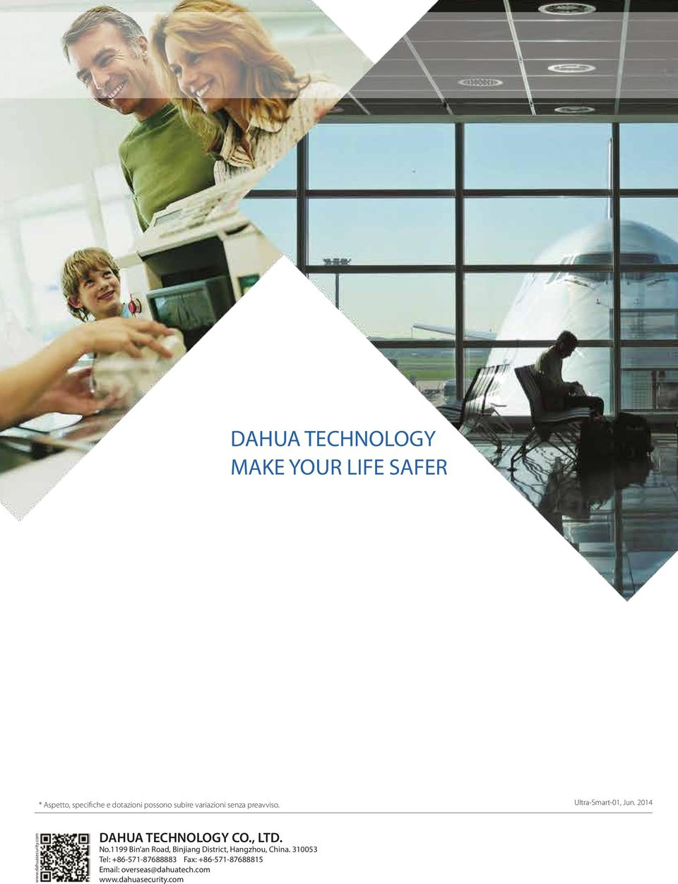 dahuasecurity.com DAHUA TECHNOLOGY CO., LTD. No.