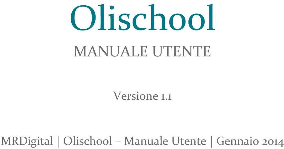 1 MRDigital Olischool