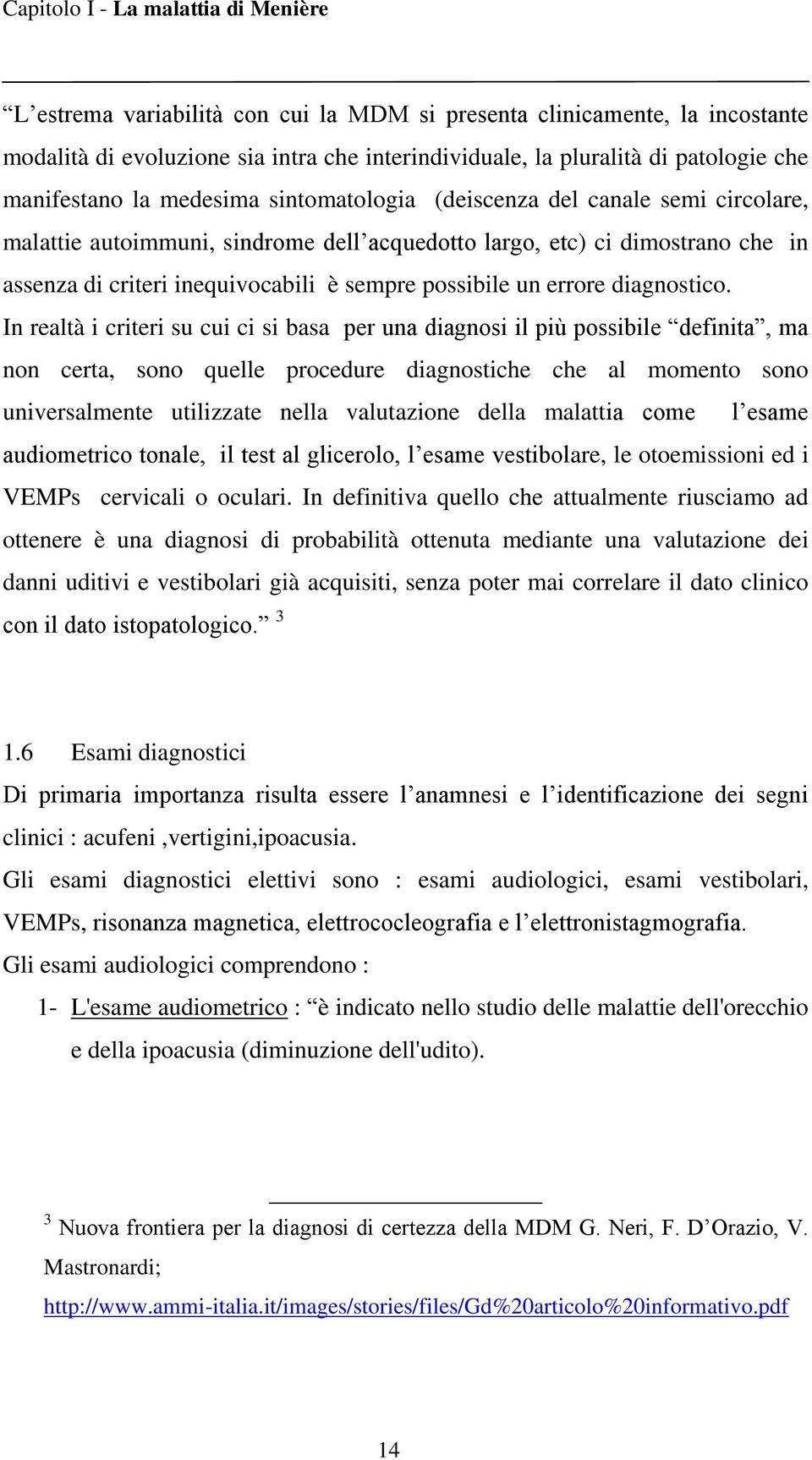 possibile un errore diagnostico.