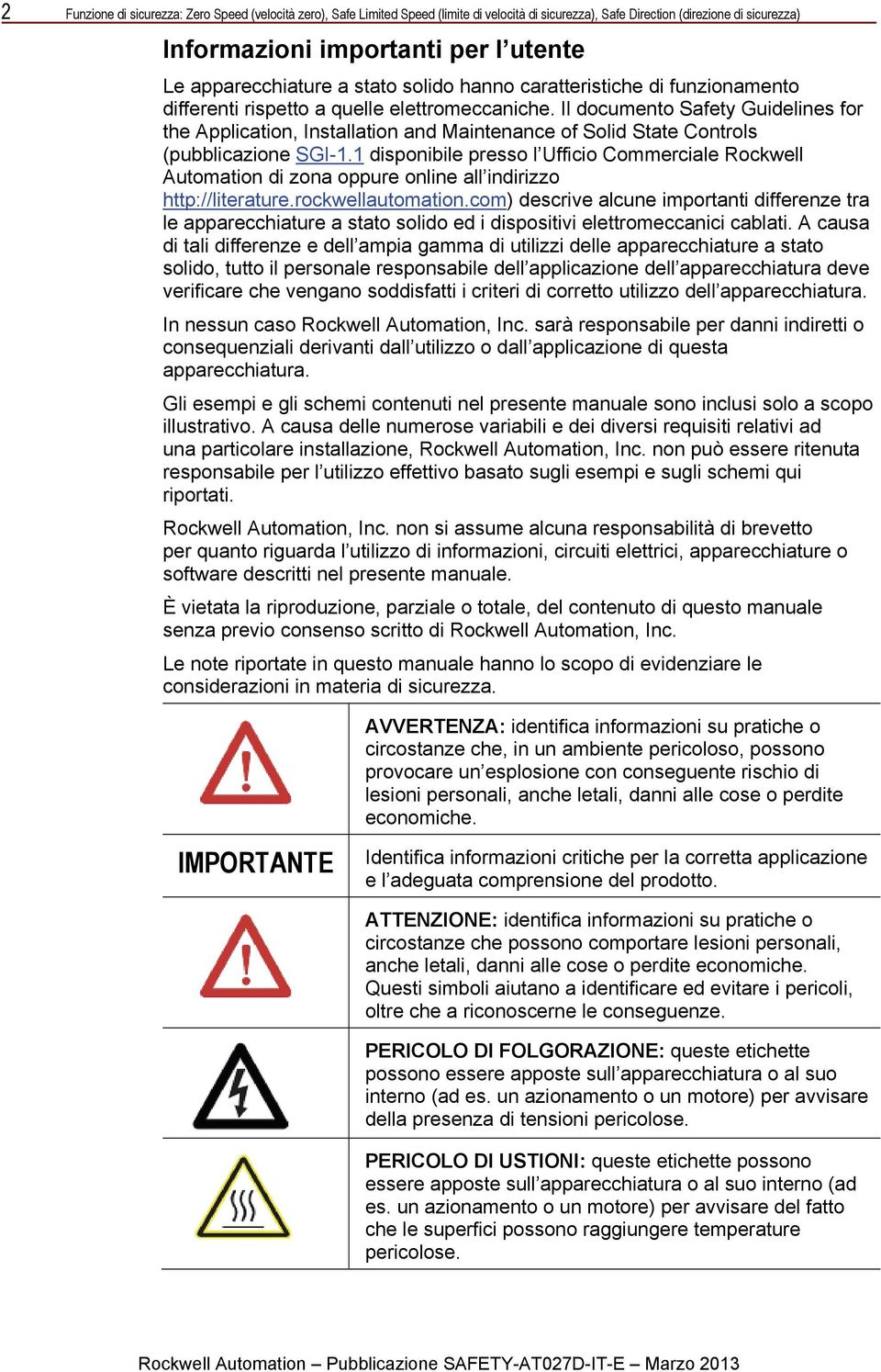 Il documento Safety Guidelines for the Application, Installation and Maintenance of Solid State Controls (pubblicazione SGI-1.