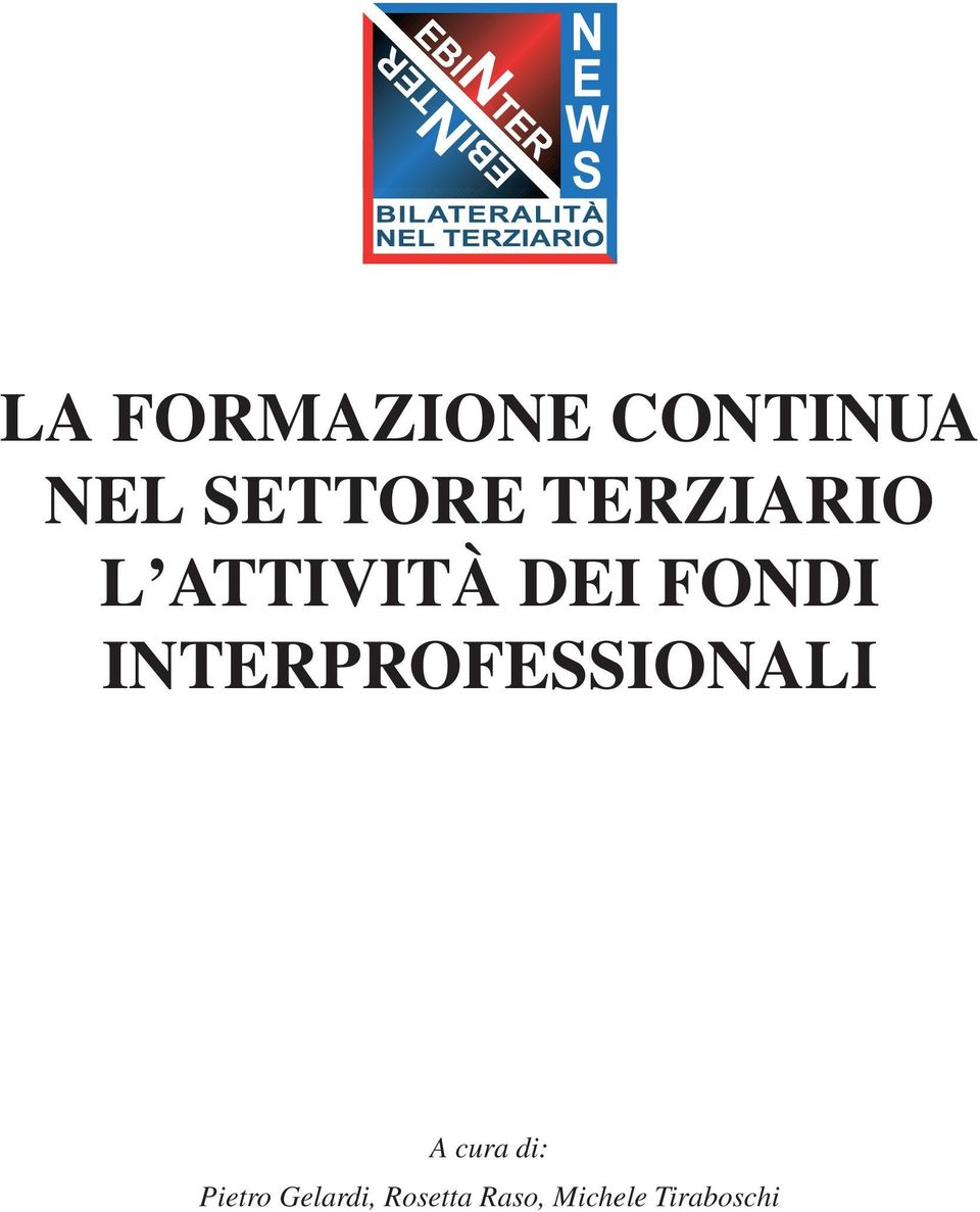 INTERPROFESSIONALI A cura di: