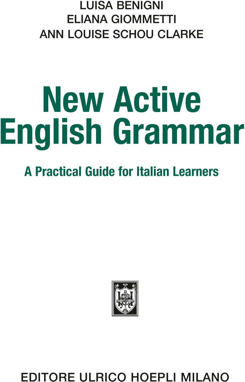 English Grammar A Practical Guide for