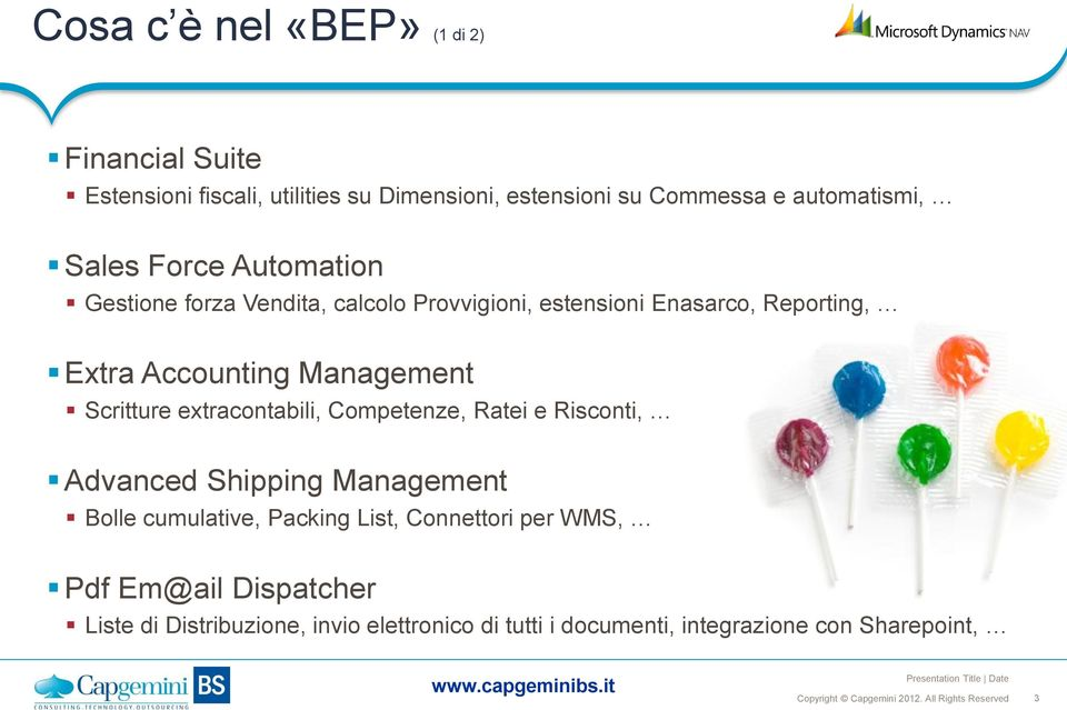 Management Scritture extracontabili, Competenze, Ratei e Risconti, Advanced Shipping Management Bolle cumulative, Packing