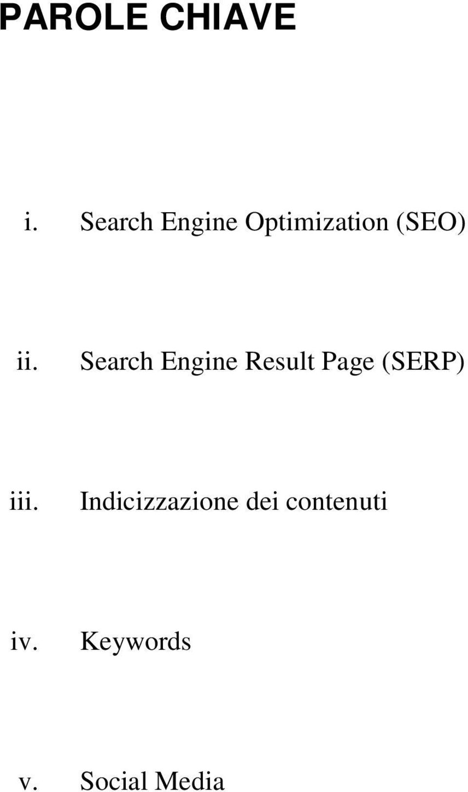 Search Engine Result Page (SERP) iii.