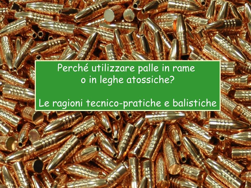 palle in rame o in leghe
